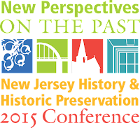 Morris County Preservationists Add Their Voices to the  2015 NJ History & Historic Preservation Conference in Mt. Laurel