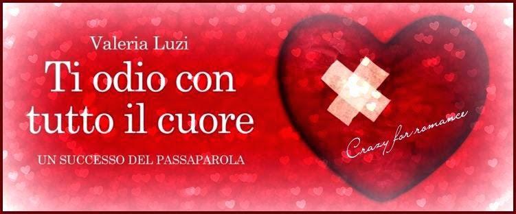 """spesso Ti odio con tutto il cuore"""" di Valeria Luzi, recensione. ZL64"""