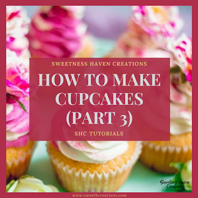 HOW TO MAKE CUPCAKES? (PART 3)
