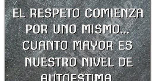 Imágenes Con Frases Y Pensamientos Sobre El Respeto: MiEscuela.com