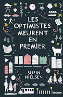 https://ploufquilit.blogspot.com/2018/07/les-optimistes-meurent-en-premier-susin.html