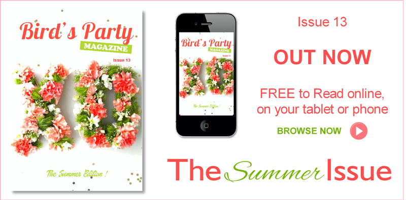 Bird's Party Ideas Magazine | Summer 2015 Out Now - BirdsParty.com