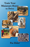 Train Miniature Horses to Drive Pat Elder Small Horse Press