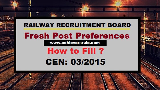 How to fill Fresh Post Preference in Railway CEN 03/2015