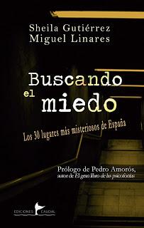 Reseña: Buscando el miedo de Sheila Gutiérrez y Miguel Linares (Ediciones Caudal, septiembre 2017)