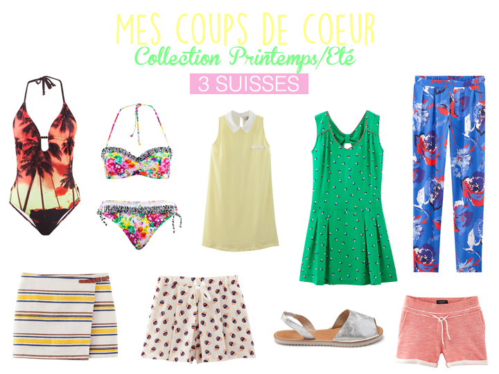 coups de coeur collection Printemps/Ete 3 Suisses