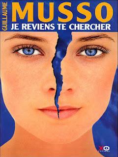 Je Reviens Te Chercher - Guillaume MUSSO.