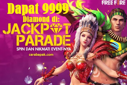Hore Dapat 9999 Diamonds - Jackpot Parade Free Fire