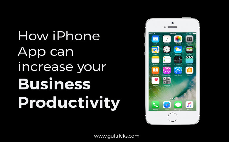 How iPhone App Can Increase Your Business Productivity