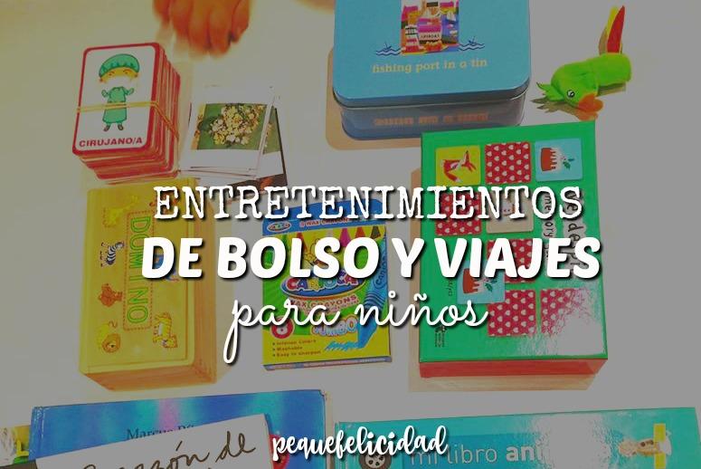 Pequefelicidad 20 Entretenimientos De Bolso Y Viaje Para Ninos