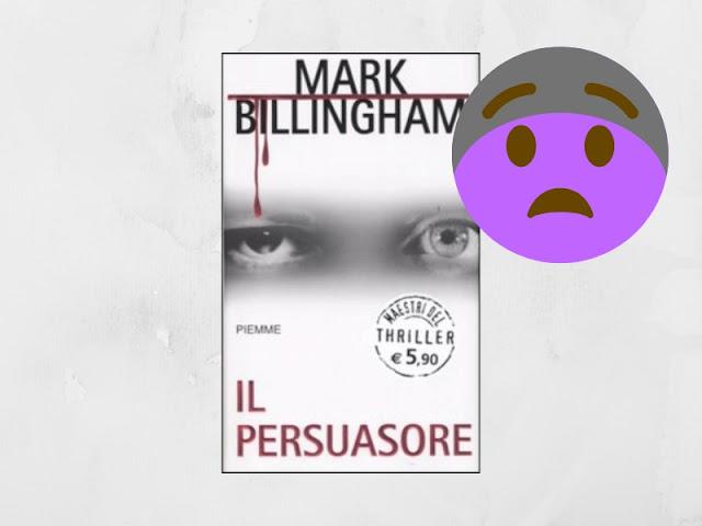 Il persuasore di Mark Billingham
