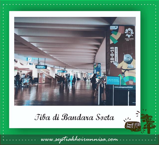 Tiba di Bandara Soeta Jakarta