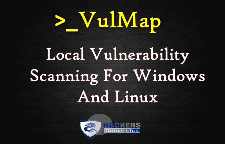 Vulmap- An Open Source Online Local Vulnerability Scanner Project