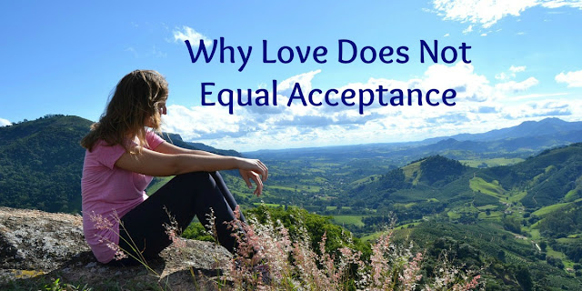 Acceptance Does Not Equal Love - this 1-minute devotion explains