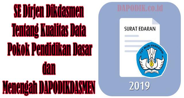 https://www.dapodik.co.id/2019/01/se-dirjen-dikdasmen-tentang-kualitas.html