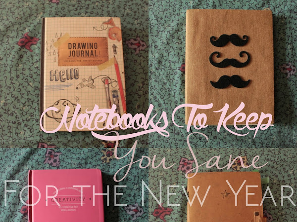NOTEBOOKS TO KEEP YOU SANE FOR THE NEW YEAR