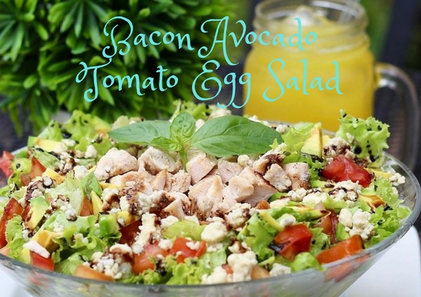 Bacon Avocado Tomato Egg Salad