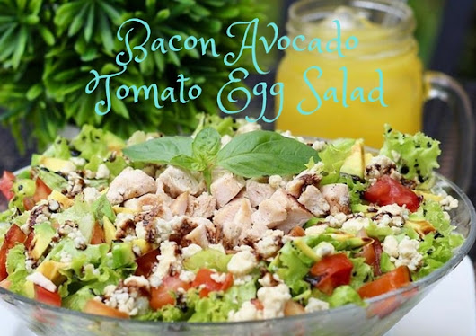 Bacon Avocado Tomato Egg Salad - FIT BODY USA