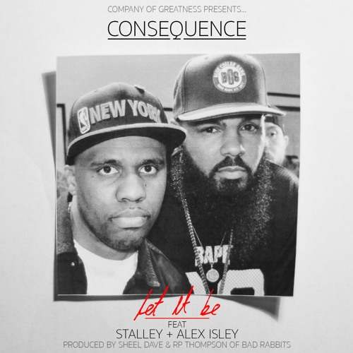 "Consequence - ""Let It Be"" f. Stalley"