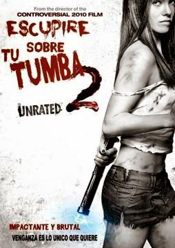 Escupire Sobre Tu Tumba 2 en Español Latino