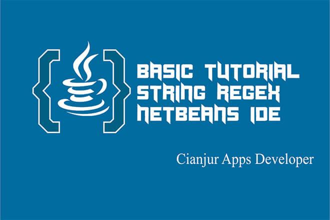 Belajar Cara Menggunakan String Regex pada Java