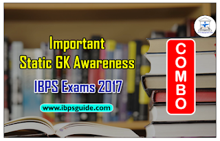 Important Static GK Awareness (COMBO) for IBPS Exams 2017