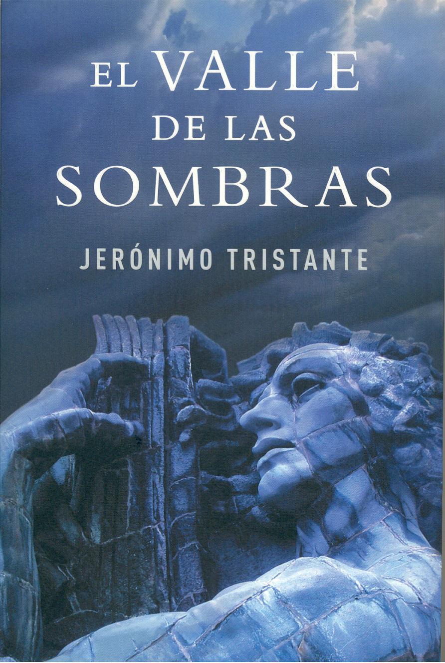 El valle de las sombras – Jerónimo Tristante