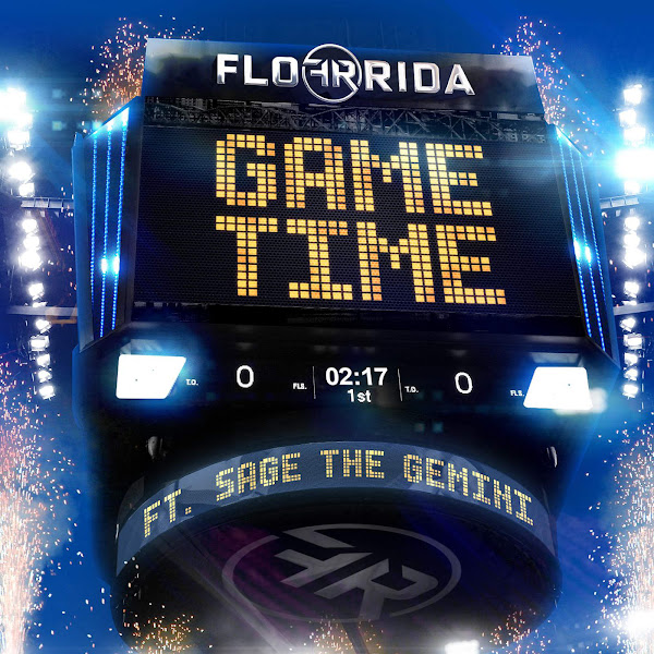 Flo Rida - Game Time (feat. Sage the Gemini) - Single Cover