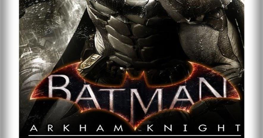 jogos repack torrent pc batman arkham knight � premium