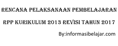 RPP Kurikulum 2013 Revisi Tahun 2017