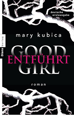 Mary Kubica  Good Girl - Entführt