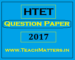 image : HTET Question Papers 2017 @ TeachMatters