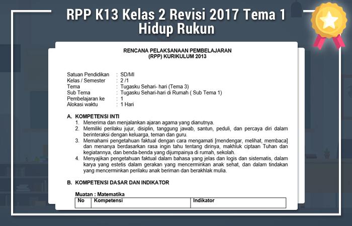 RPP K13 Kelas 2 Revisi 2017 Tema 1 Hidup Rukun