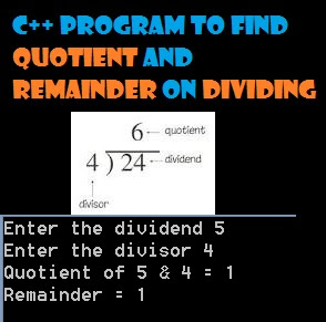 find the quotient and remainder
