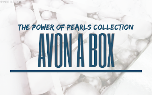 Prairie Beauty: UNBOXING: Avon A Box The Magic Of Pearls Collection