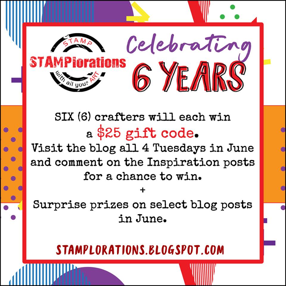 STAMPlorations Celebrating 6 Years