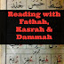 The Short Vowels in Arabic: Fathah, Kasrah, and Dammah