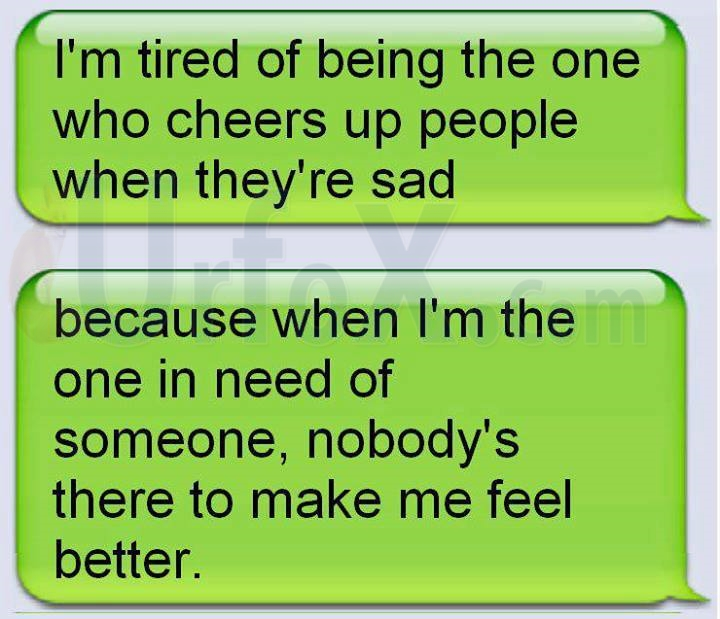 Search Then Read Im Tired Of Being The One Who Cheers Up People