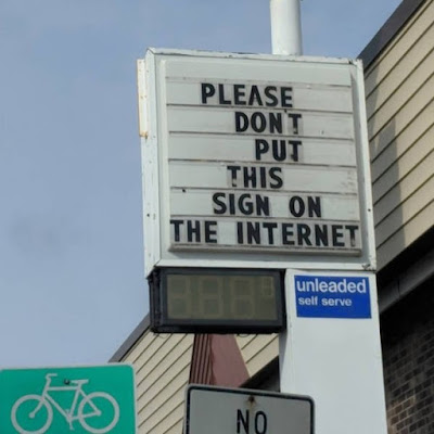Funny Please don't put this sign on the internet fail picture