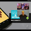 """Android Design in Action: New in Android 4.4"" 動画番組の概要 (日本語)"