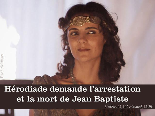 Hérodiade demande l'arrestation et la mort de Jean Baptiste