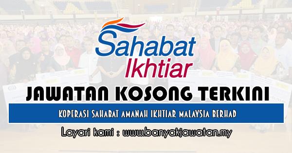 Jawatan Kosong 2019 di Koperasi Sahabat Amanah Ikhtiar Malaysia Berhad