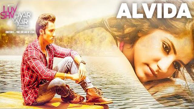 Alvida Lyrics Muhammad Irfan | Luv Shv Pyar Vyar