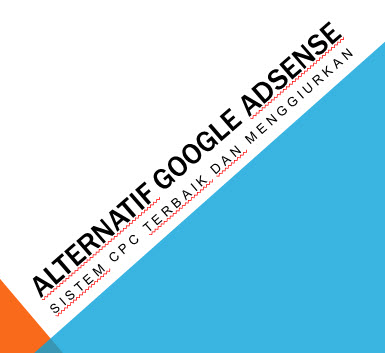 daftar alternatif iklan ppc selain googel adsense aman, terbaik dan mampu membayar tinggi