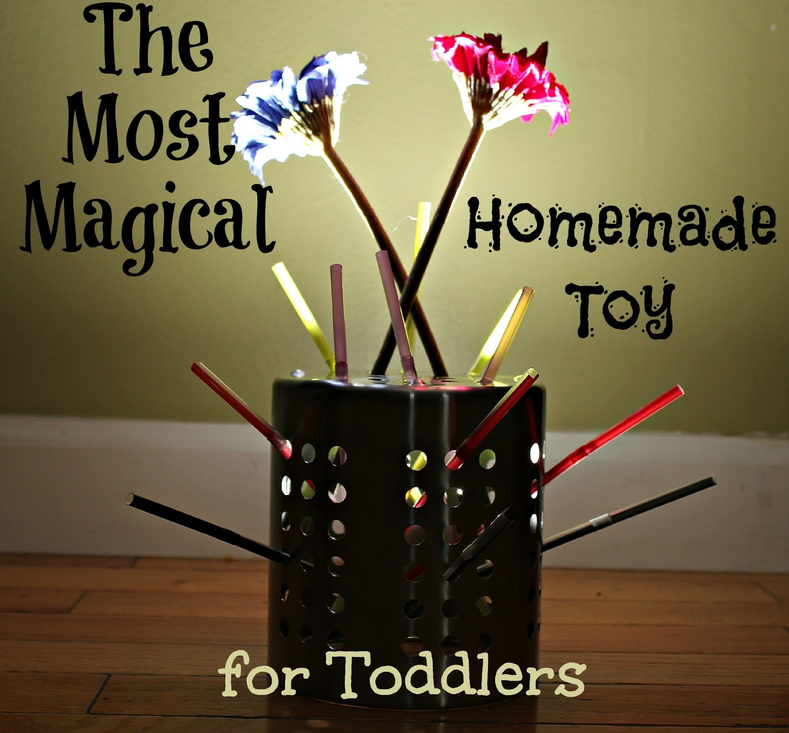 Most Magical Homemade Toy for Toddlers