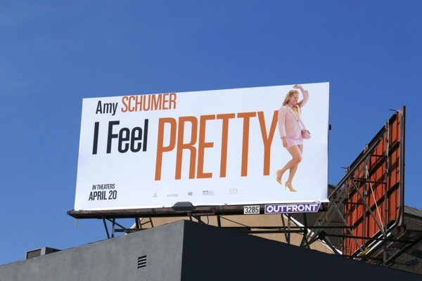 Amy Schumer I Feel Pretty movie billboard