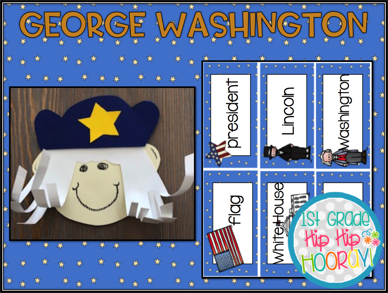 1st Grade Hip Hip Hooray George Washington Aft