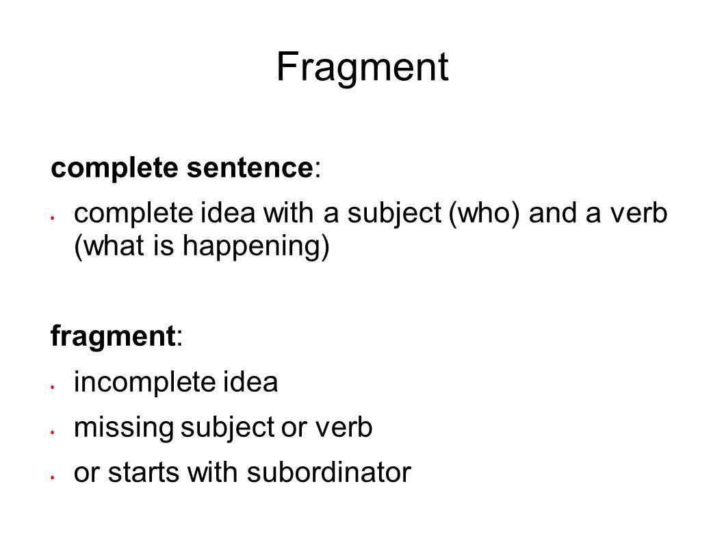 english and esol lab workshops  fixing fragments  run