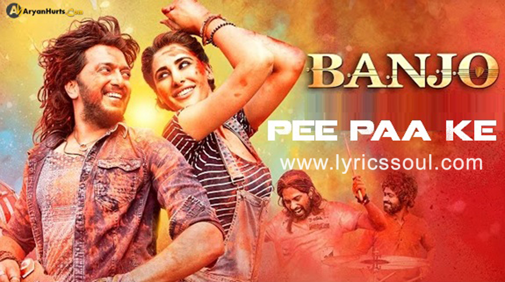 The Pee Paa Ke lyrics from 'Banjo', The song has been sung by Vishal Dadlani, Nakash Aziz, . featuring Riteish Deshmukh, Nargis Fakhri, , . The music has been composed by Vishal-Shekhar, , . The lyrics of Pee Paa Ke has been penned by Amitabh Bhattacharya,