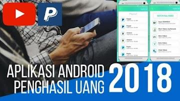 Aplikasi Android Penghasil Uang Tercepat 2018